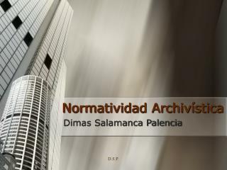 Normatividad Archivística