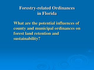Forestry-related Ordinances  in Florida
