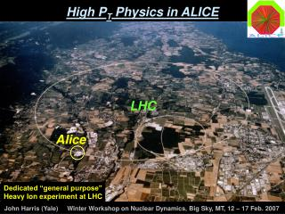High P T  Physics in ALICE