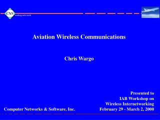 Aviation Wireless Communications Chris Wargo