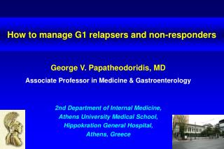 How to manage G1 relapsers and non-responders