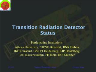 Transition Radiation Detector Status