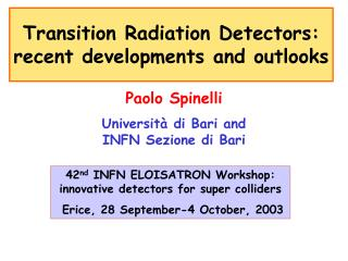 Transition Radiation Detectors: recent developments and outlooks