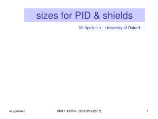 sizes for PID & shields