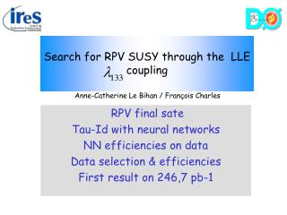 Search for RPV SUSY through the  LLE   coupling