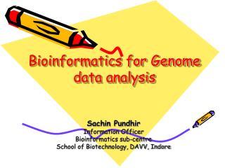Bioinformatics for Genome data analysis