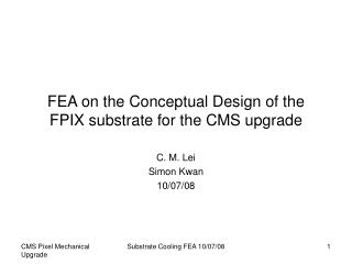 FEA on the Conceptual Design of the FPIX substrate for the CMS upgrade