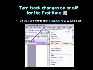 Turn track changes on or off for the first time