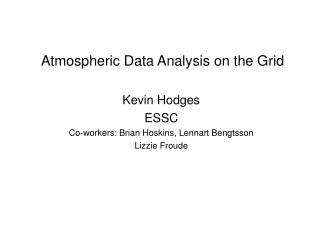 Atmospheric Data Analysis on the Grid