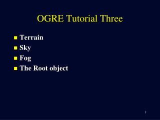 OGRE Tutorial Three