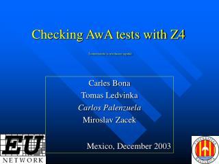 Carles Bona Tomas Ledvinka  Carlos Palenzuela Miroslav Zacek Mexico , December 2003