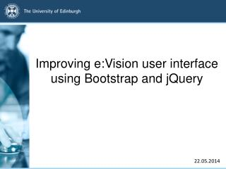 Improving e:Vision user interface  using Bootstrap and jQuery