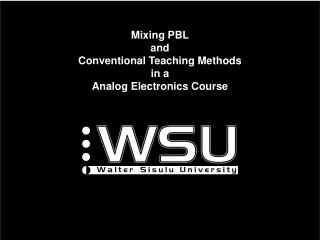 Mixing PBL  and  Conventional Teaching Methods  in a  Analog Electronics Course