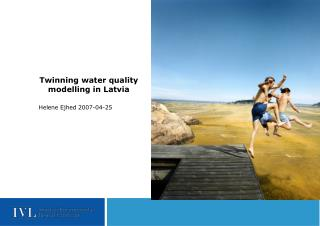Twinning water quality modelling in Latvia