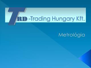 -Trading  Hungary Kft.