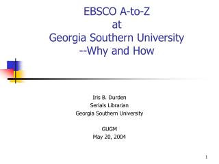 EBSCO A-to-Z  at  Georgia Southern University --Why and How