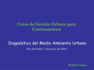 Curso de Gestión Urbana para Centroamérica