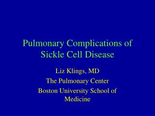 Pulmonary Complications of Sickle Cell Disease