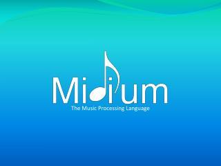 The Music Processing Language