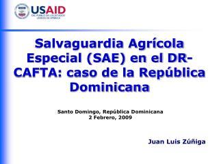 Salvaguardia Agrícola Especial (SAE) en el DR-CAFTA: caso de la República Dominicana
