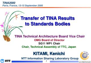 Transfer of TINA Results  to Standards Bodies