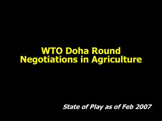 WTO Doha Round Negotiations in Agriculture