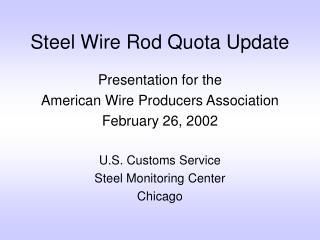 Steel Wire Rod Quota Update