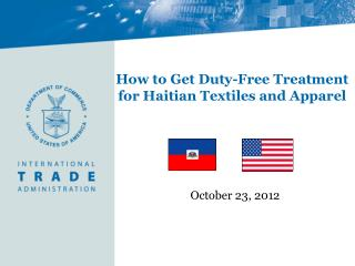 How to Get Duty-Free Treatment  for Haitian Textiles and Apparel