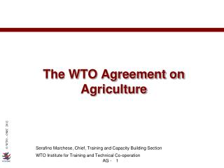 The WTO Agreement on Agriculture