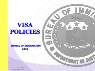 VISA POLICIES BUREAU OF IMMIGRATION  2013