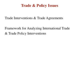 Trade & Policy Issues