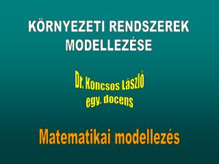 Dr. Koncsos László egy. docens