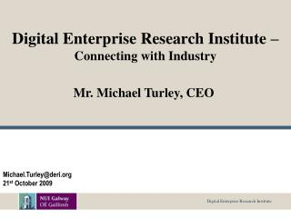 Digital Enterprise Research Institute –  Connecting with Industry