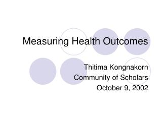 Measuring Health Outcomes