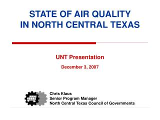 STATE OF AIR QUALITY IN NORTH CENTRAL TEXAS