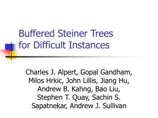 Buffered Steiner Trees