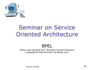 Seminar on Service Oriented Architecture