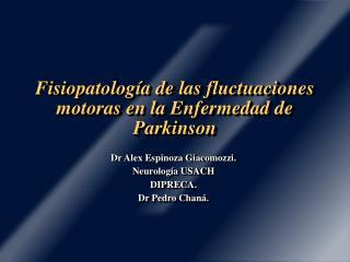 Fisiopatología de las fluctuaciones motoras en la Enfermedad de Parkinson