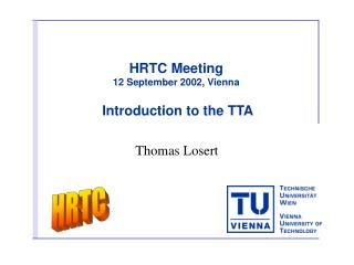 HRTC Meeting 12 September  2002 , Vienna Introduction to the TTA