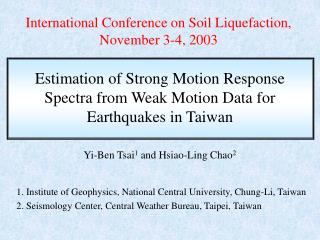 International Conference on Soil Liquefaction, November 3-4, 2003