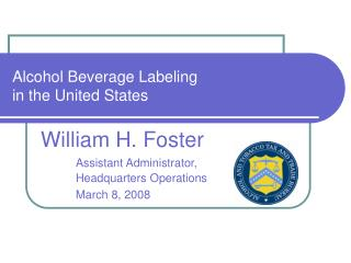 Alcohol Beverage Labeling  in the United States