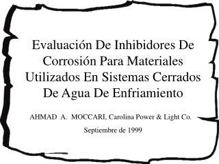 AHMAD  A.  MOCCARI, Carolina Power & Light Co.  Septiembre de 1999