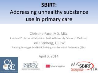 SBIRT:  Addressing unhealthy substance use in primary care