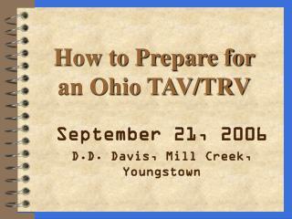 How to Prepare for  an Ohio TAV/TRV