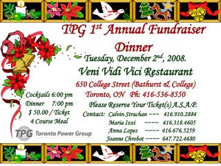 TPG 1 st  Annual Fundraiser Dinner
