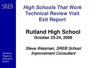 High Schools That Work Technical Review Visit Exit Report
