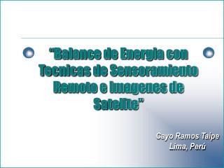 Cayo Ramos Taipe Lima, Perú