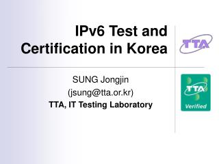 IPv6 Test and Certification in Korea