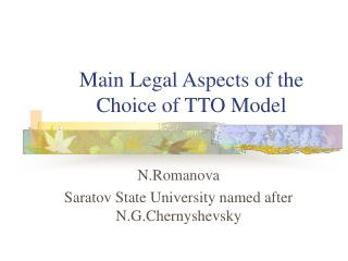 Main Legal Aspects of the Choice of TTO Model