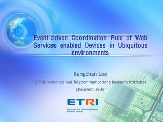 Event-driven Coordination Rule of Web Services enabled Devices in Ubiquitous environments